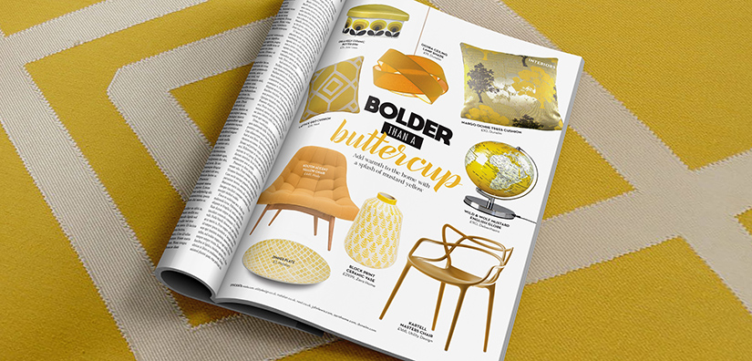 Bolder than a buttercup: Interiors for your home
